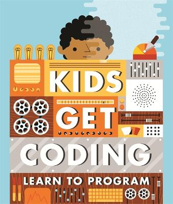 Kids Get Coding: Learn to Program book