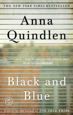 Black and Blue by Anna Quindlen
