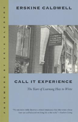 Call it Experience by Erskine Caldwell