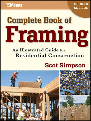 Complete Book of Framing by Scot Simpson