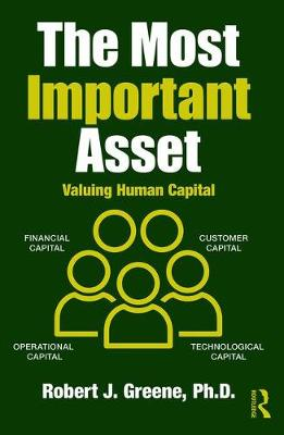 The Most Important Asset by Robert J. Greene
