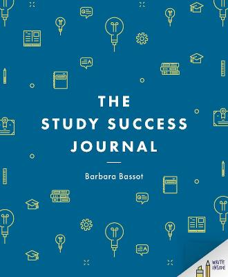 The Study Success Journal by Barbara Bassot