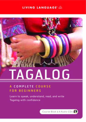 Tagalog Tagalog Beginners Course by Living Language