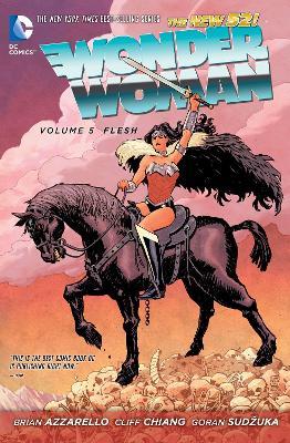 Wonder Woman Wonder Woman Volume 5: Flesh TP (The New 52) Flesh Volume 5 by Brian Azzarello