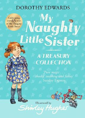 My Naughty Little Sister: A Treasury Collection book