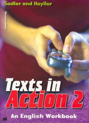 Texts in Action Bk. 2 by Rex K. Sadler