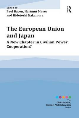 The European Union and Japan by Paul Bacon