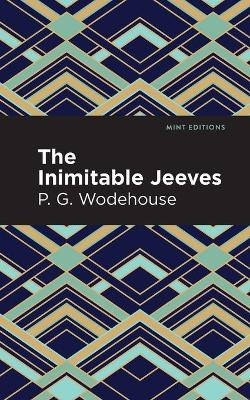 The The Inimitable Jeeves by P.G. Wodehouse
