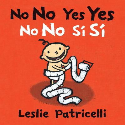 No No Yes Yes/No no si si by Leslie Patricelli