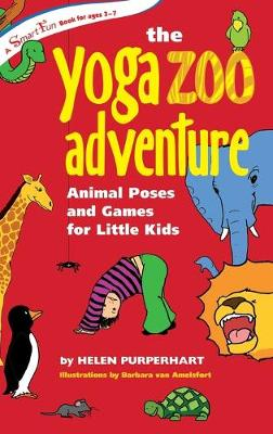 Yoga Zoo Adventure by Helen Purperhart