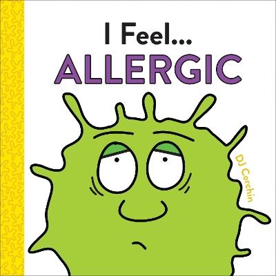 I Feel... Allergic by Dj Corchin