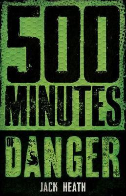 500 Minutes of Danger book