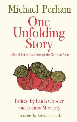 One Unfolding Story by Michael Perham