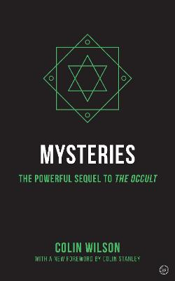 Mysteries of the Occult: The Powerful Sequel to The Occult by Colin Wilson