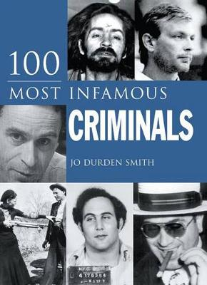 100 Most Infamous Criminals book