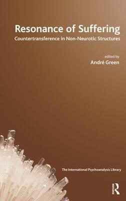 Resonance of Suffering by Andre Green