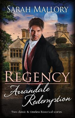 Regency Arrandale Redemption/Return of the Runaway/The Outcast's Redemption book