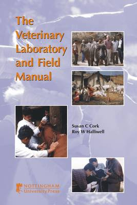 Veterinary Laboratory and Field Manual by Susan Cork