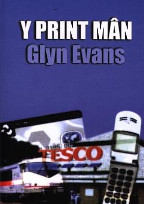 Print Man, Y by Glyn Evans