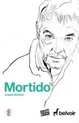 Mortido by Angela Betzien