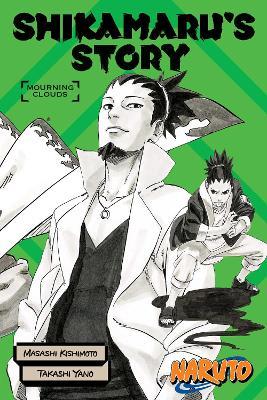 Naruto: Shikamaru's Story--Mourning Clouds by Kishimoto Masashi