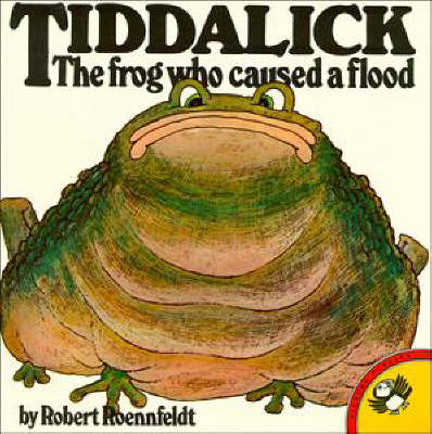 Tiddalick The Frog Who Caused A Flood by Robert Roennfeldt