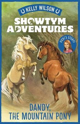 Showtym Adventures 1: Dandy, the Mountain Pony book