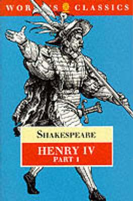 King Henry IV: Pt. 1 by David Bevington