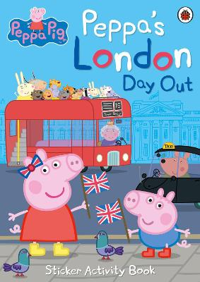 Peppa's London Day Out Sticker Activity Book by Peppa Pig