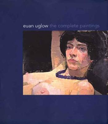 Euan Uglow by Catherine Lampert