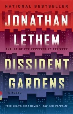 Dissident Gardens book