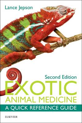Exotic Animal Medicine by Lance Jepson