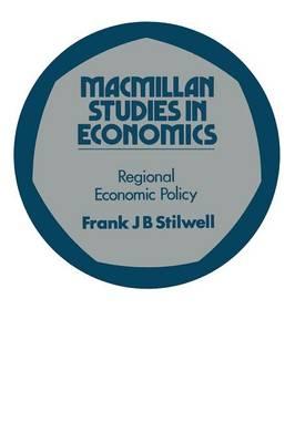 Regional Economic Policy by Frank Stilwell
