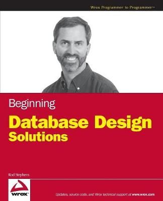 Beginning Database Design Solutions by Rod Stephens