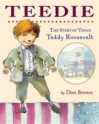 Teedie by Don Brown