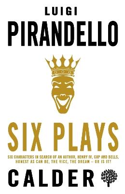 Six Plays by Luigi Pirandello