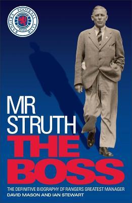 Mr Struth: The Boss by David Mason