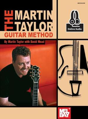 The Martin Taylor Guitar Method by Taylor Martin
