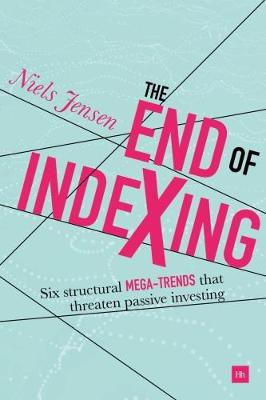 The End of Indexing by Niels Jensen