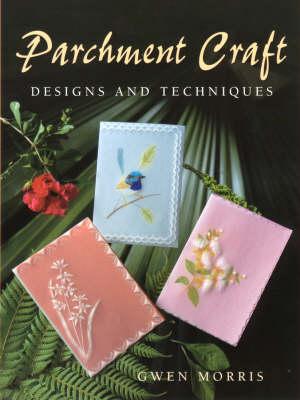Parchment Craft by Gwen Morris