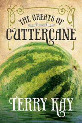 Greats of Cuttercane by Terry Kay