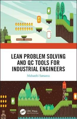 Lean Problem Solving and QC Tools for Industrial Engineers book