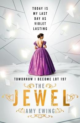 The Lone City 1: The Jewel by Amy Ewing