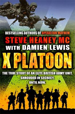 X Platoon by Steve Heaney, MC