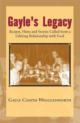 Gayle's Legacy by Gayle Wigglesworth