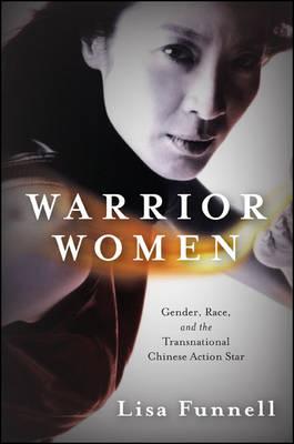 Warrior Women by Lisa Funnell
