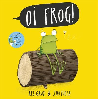 Oi Frog! (Big Book) by Kes Gray