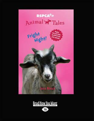 RSPCA Animal Tales 6: Fright Night by Jess Black