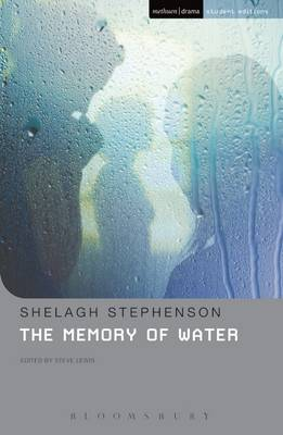 Memory Of Water by Shelagh Stephenson