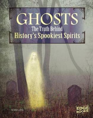 Ghosts by Rebecca Felix